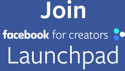 Join Facebook for Creators Launchpad