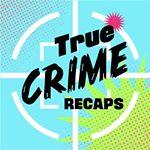 @truecrimerecaps's profile picture on influence.co