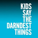 @kidssaythedarndestthings's profile picture on influence.co