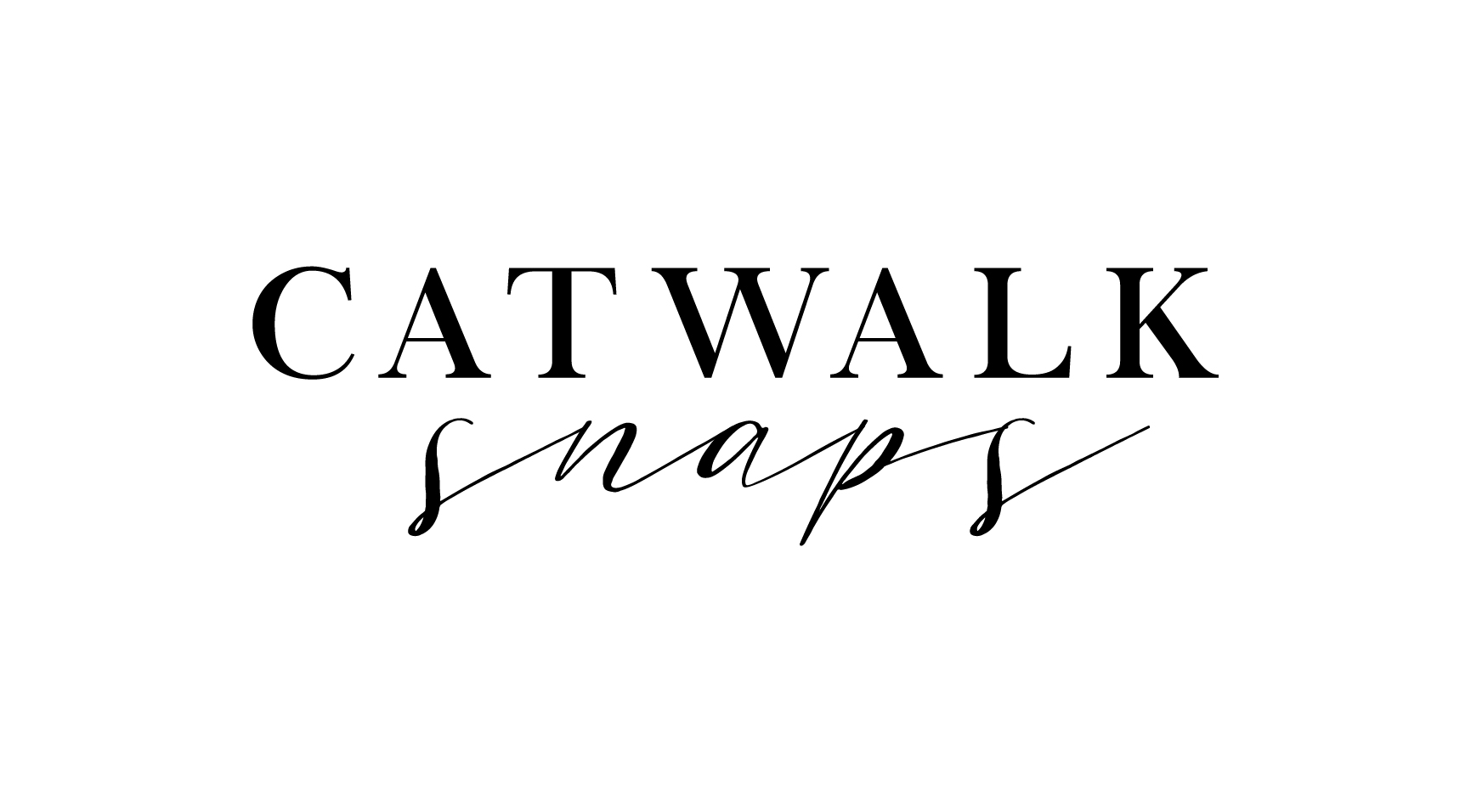 Catwalk snaps