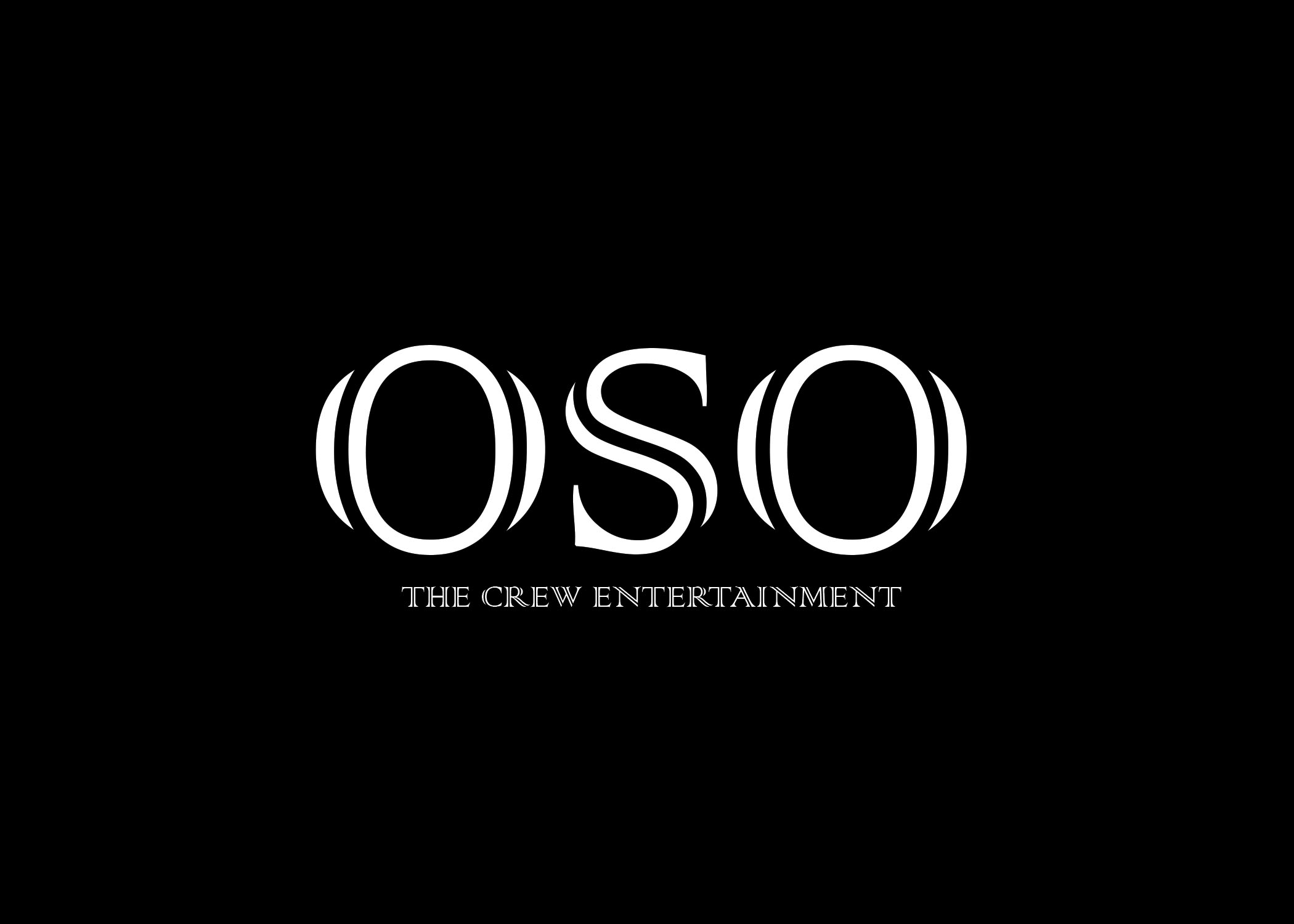 Osothecrew entertainment