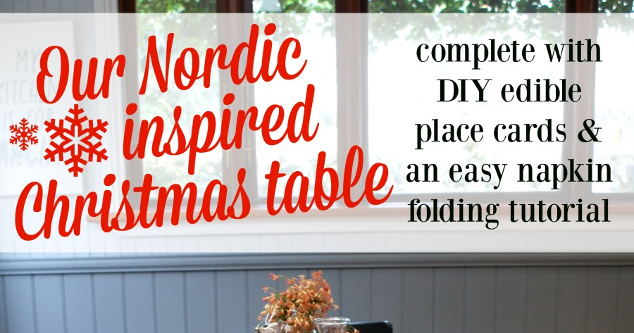 @southerninlaw's cover photo for 'Our Nordic Inspired Christmas Table + DIY Tutorials'