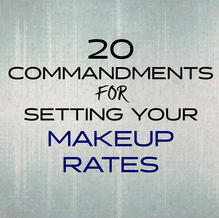 @soniarosellibeauty's cover photo for '20 COMMANDMENTS FOR SETTING YOUR MAKEUP RATES'