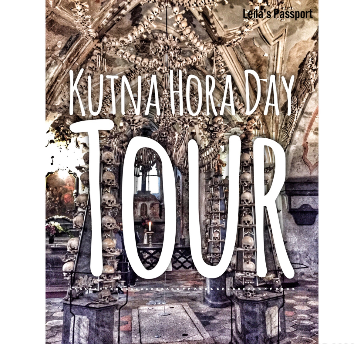 @leilaspassport's cover photo for 'Kutná Hora Day Tour by Sandeman's'