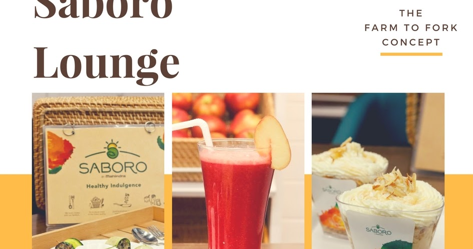 @ritcha's cover photo for 'Your Farm to Fork Heaven - The Saboro Lounge By Mahindra'