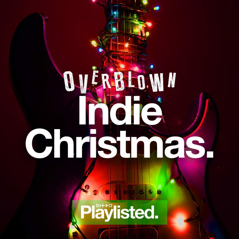 @overblown_webzine's cover photo for 'Listen: Our Indie/Alternative Christmas Spotify Playlist | Overblown'