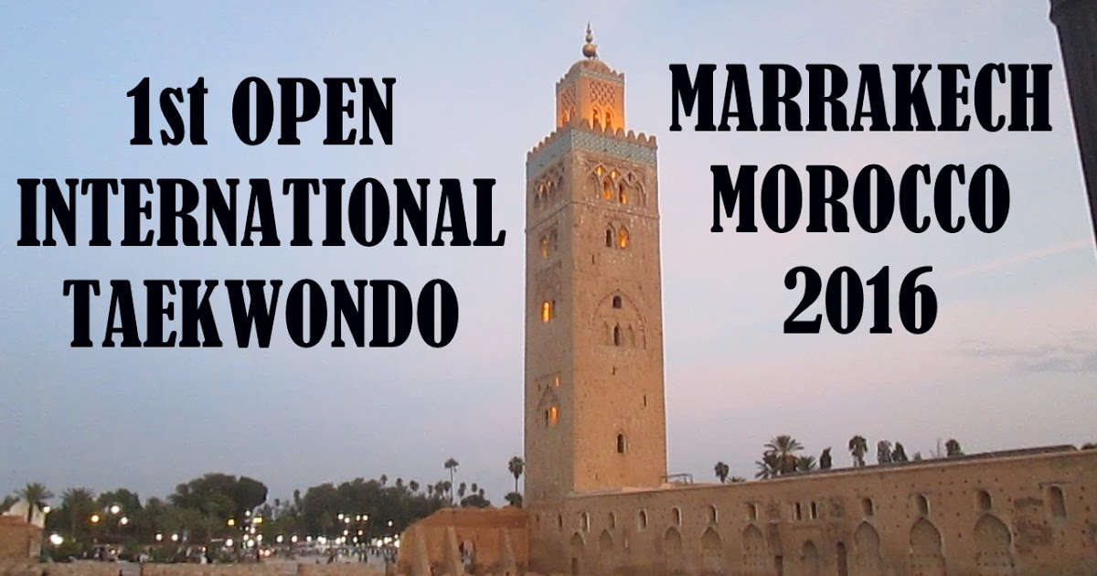 @tkd_sports's cover photo for '1st OPEN INERNATIONAL TAEKWONDO MARRAKECH MOROCCO 2016'