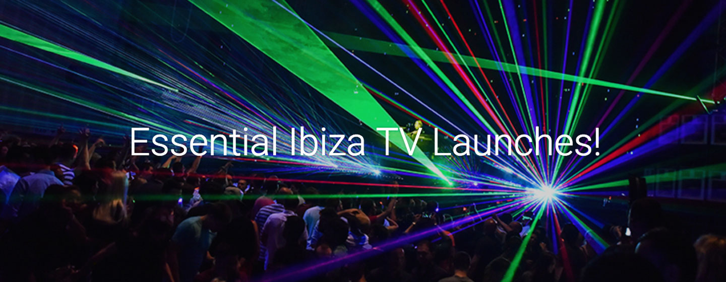 @jodie_ds's cover photo for 'Essential Ibiza TV Launches'