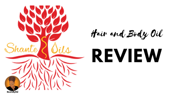 @beatsbykd's cover photo for 'Review: Shante Oils For Hair and Body'