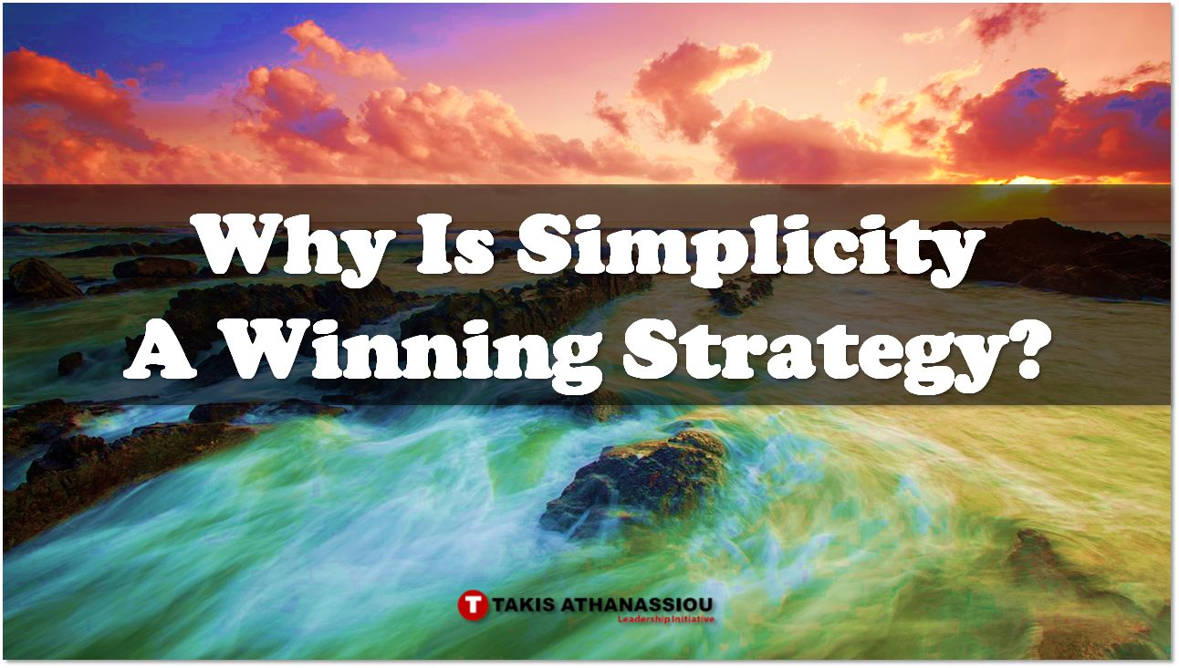 @tathanassiou's cover photo for 'Why Is Simplicity A Winning Strategy?'
