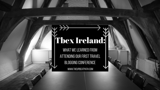 @theupbeatpath's cover photo for 'TBEX Ireland: What We Learned From Attending Our First Travel Blogging Conference'