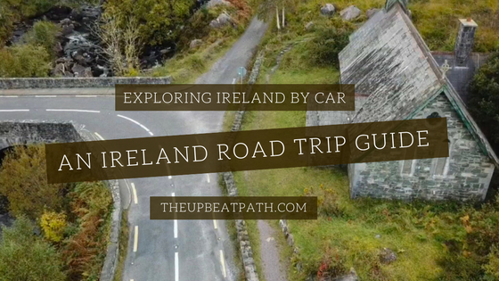 @theupbeatpath's cover photo for 'Self-Drive Tour: Exploring Ireland by Car'