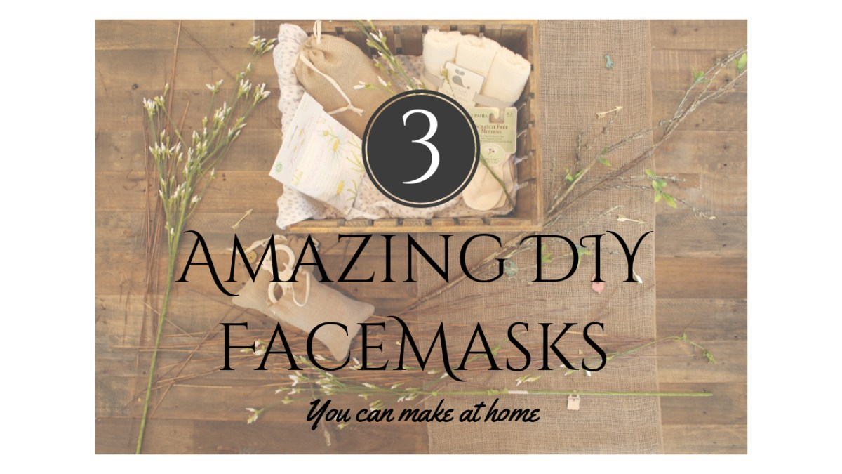 @entirely.taylor's cover photo for 'Three Amazing DIY Facemasks You Can Make At Home'