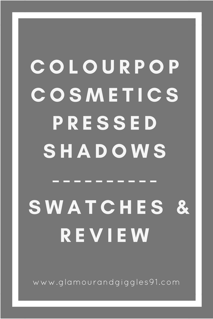 @glamourandgiggles's cover photo for 'ColourPop Cosmetics Pressed Shadows | Swatches and Review'