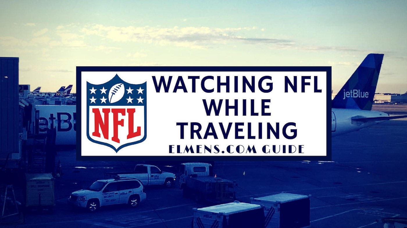 @elmensmag's cover photo for 'ELMENS Guide to watch NFL while traveling - ELMENS'