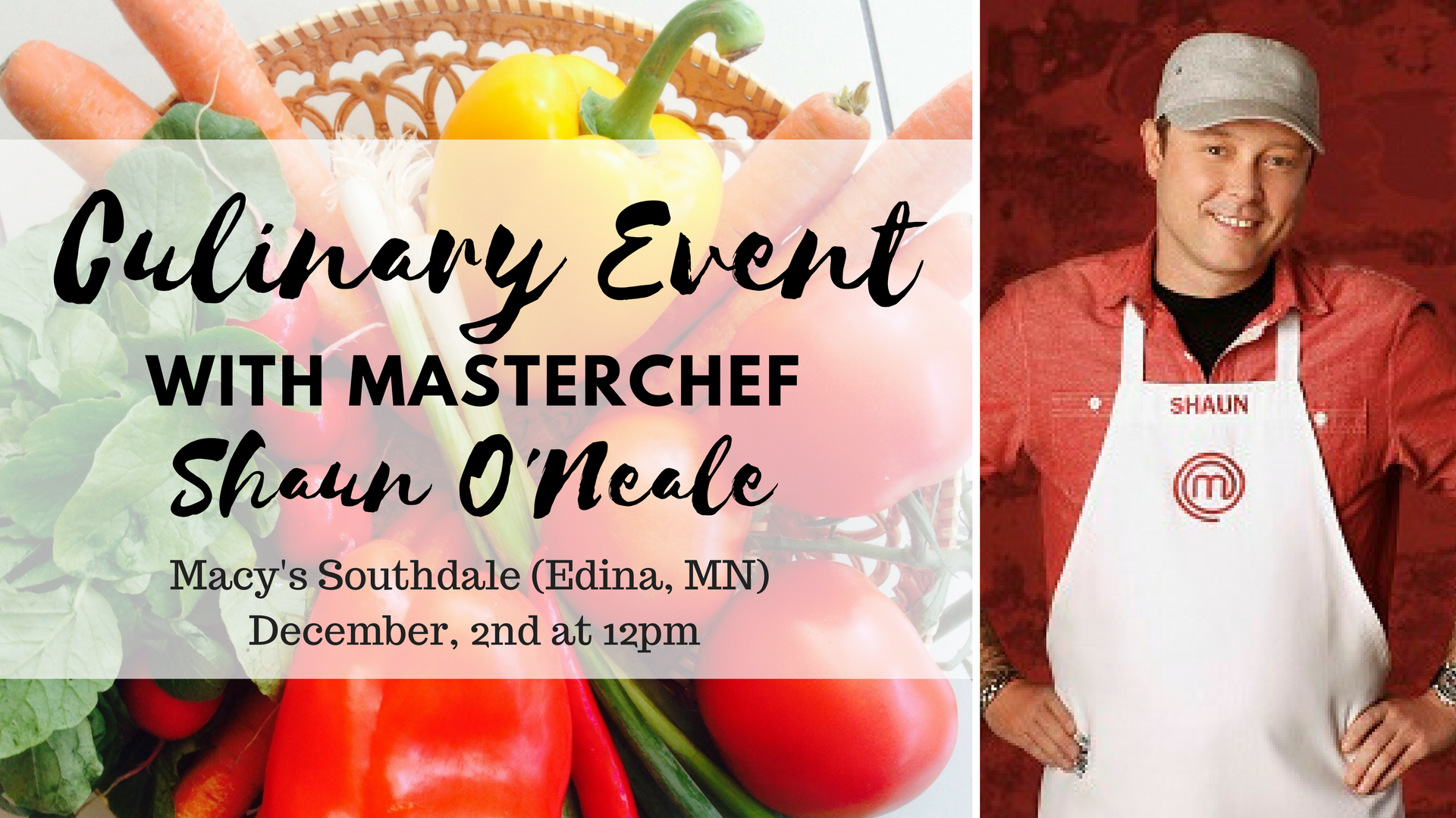 @mnhousewives's cover photo for 'INVITE: MasterChef Shaun O'Neale to Give Demo at Macy's Southdale - Real Housewives of Minnesota'