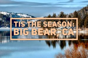 @adventurpro's cover photo for 'Tis' The Season: Big Bear, California - AdventurPro'