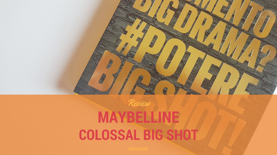 @sonnitranquilli's cover photo for 'Review&Tips: Potere alle Ciglia con il Colossal Big Shot di Maybelline | Andoutcomesthegirl'