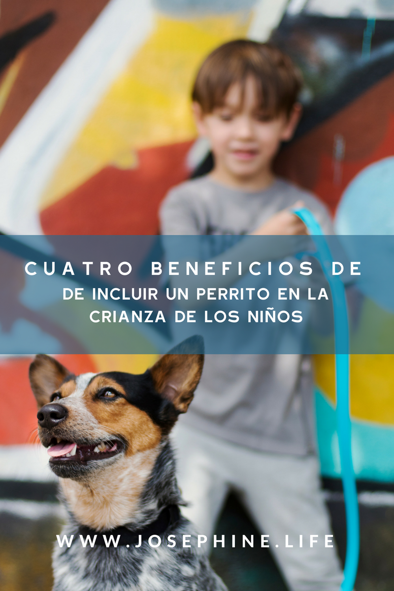 @josephinelifeblog's cover photo for 'Cuatro Beneficios de Incluir un Perrito en la crianza de los niños'