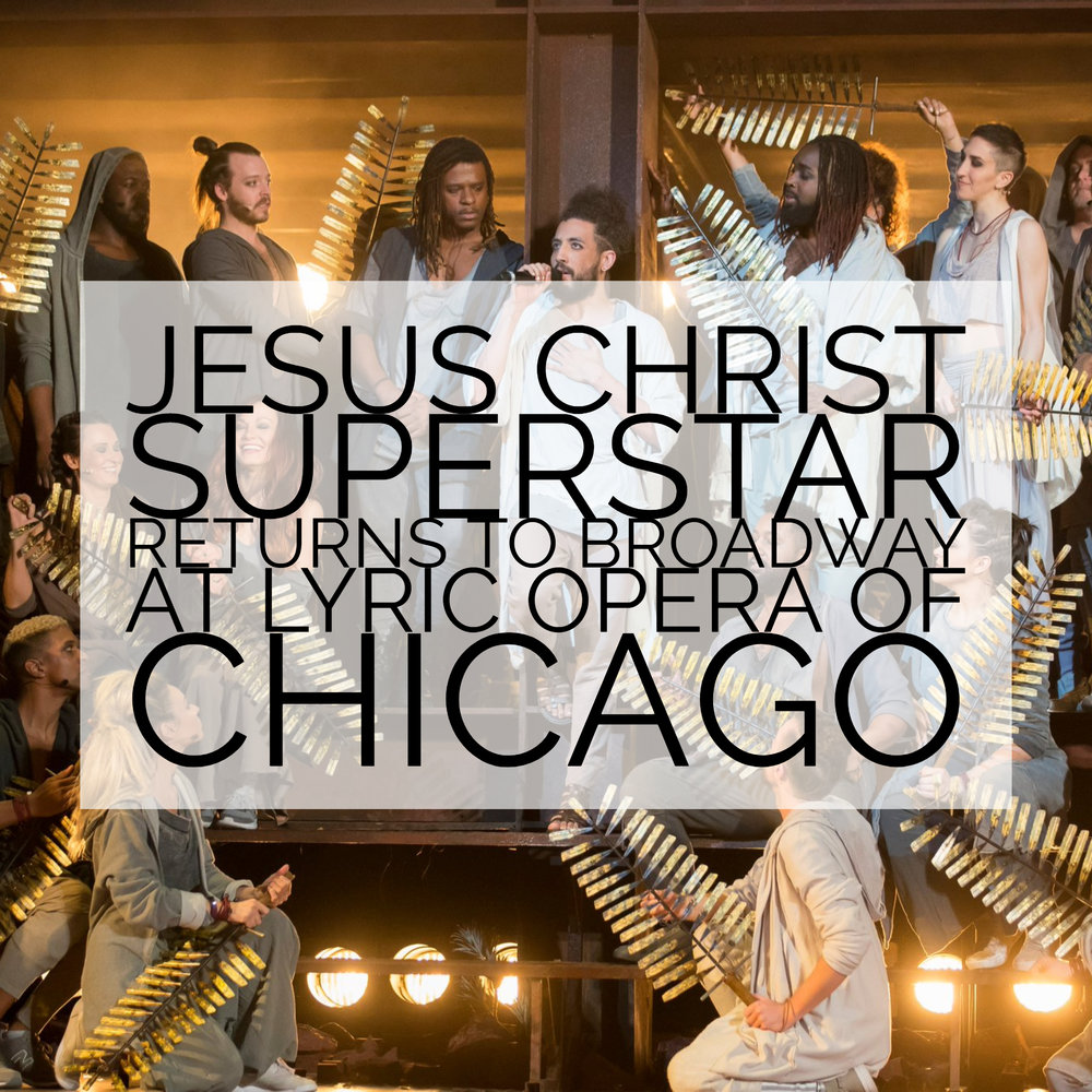 @tiarastantrums's cover photo for 'JESUS CHRIST SUPERSTAR Returns to Broadway at Lyric Opera of Chicago'