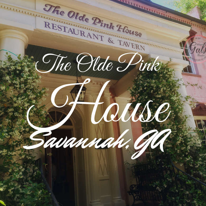 @wheregalswander's cover photo for 'Olde Pink House - Savannah, Georgia - Where Gals Wander'