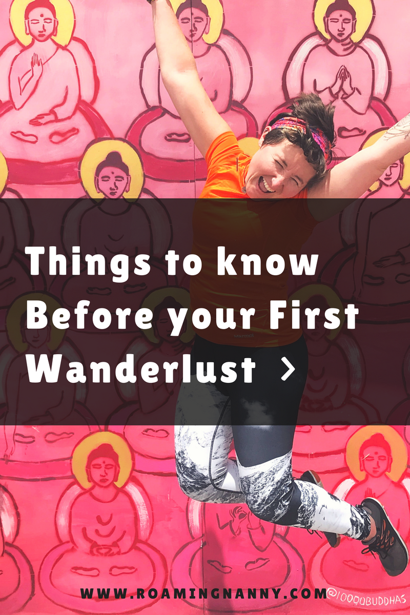 @roamingnanny's cover photo for 'Things to know before your first wanderlust'