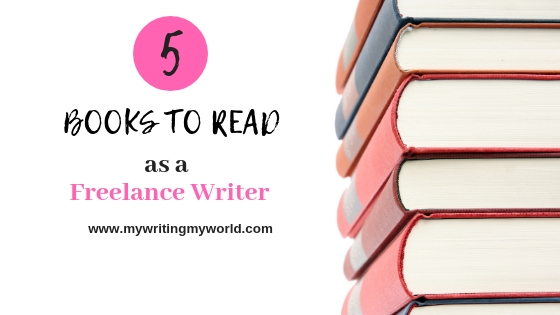 @puspanjaleedasdutta's cover photo for '5 Books You Should Read as a Freelance Writer - My Writing, My World'