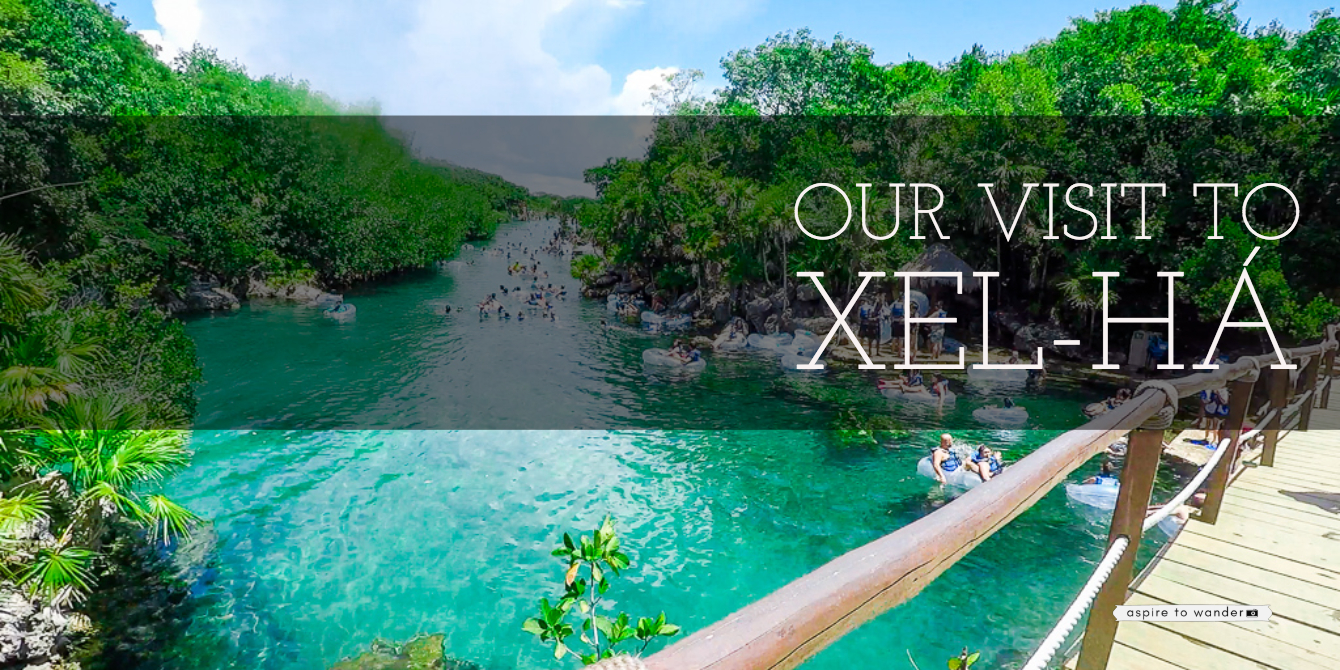 @aspiretowanderblog's cover photo for 'Destination Review: Our Visit to Xel-Há in Quintana Roo, Mexico'