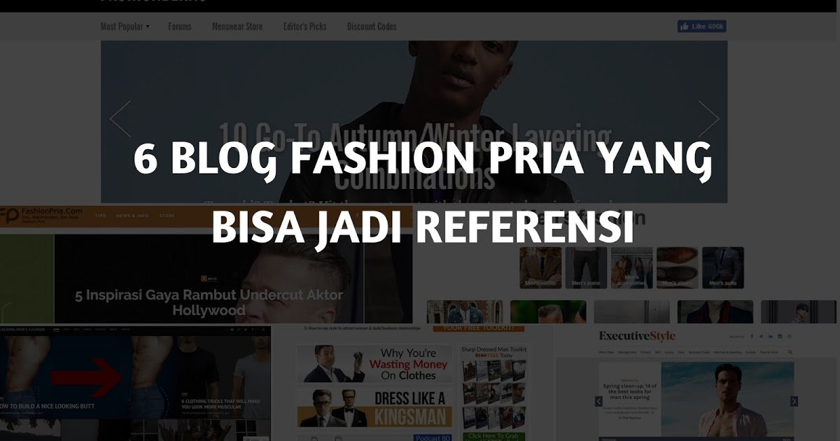 @fajar.siagian's cover photo for '6 Blog Fashion Pria  Yang Cocok Jadi Referensi'