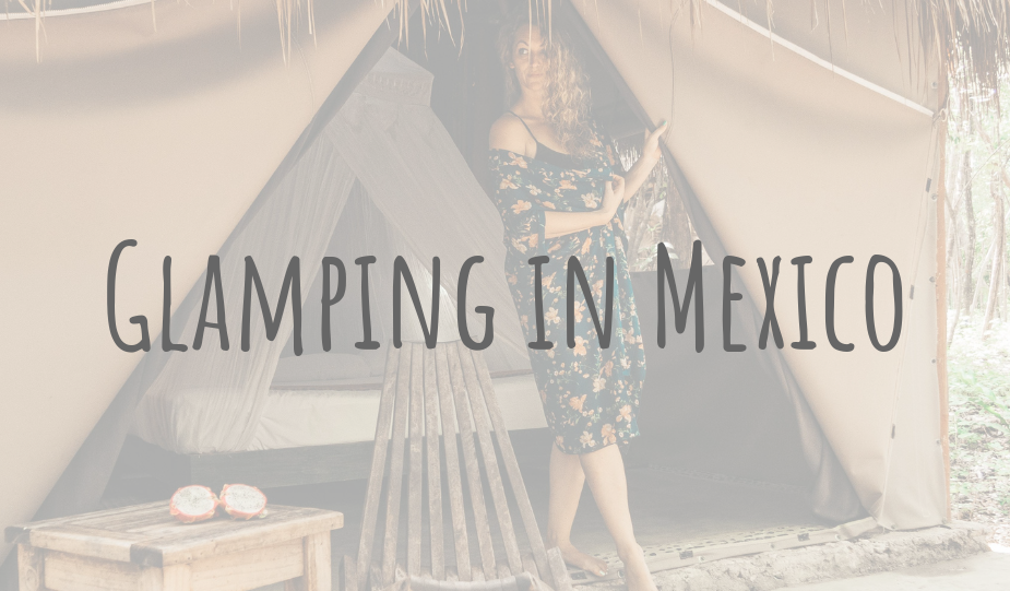 @clairesitchyfeet's cover photo for 'Adventures in Mexico | Akumal Glamping | Glamping in the Riviera Maya'