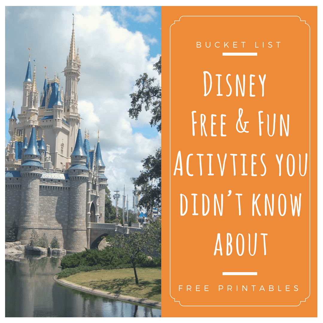 @daniellascastle's cover photo for '2018 Free & Fun stuff in Walt Disney World to add to your Disney Vacation Bucket list! -'