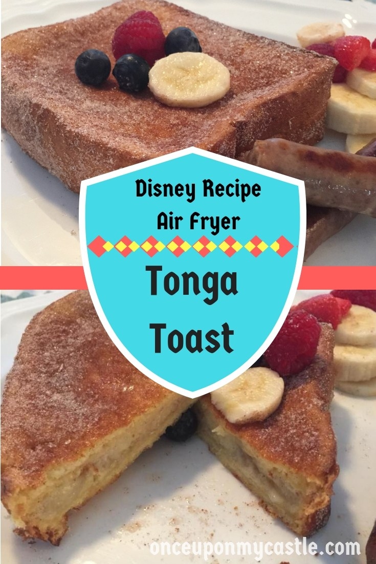 @daniellascastle's cover photo for 'Disney's Tonga Toast Air Fryer Recipe! -'
