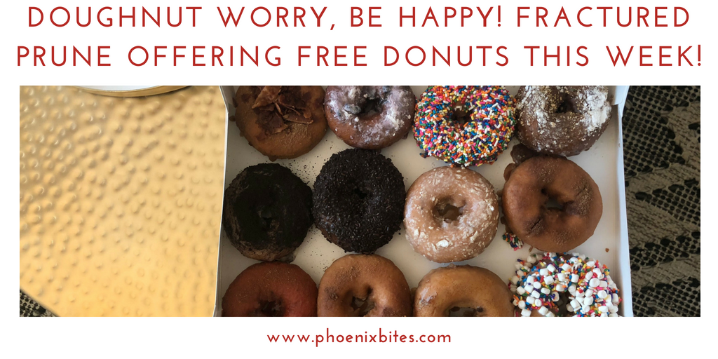 @phoenixbites's cover photo for 'Doughnut Worry, Be Happy! Fractured Prune offering free donuts this week! - PhoenixBites'