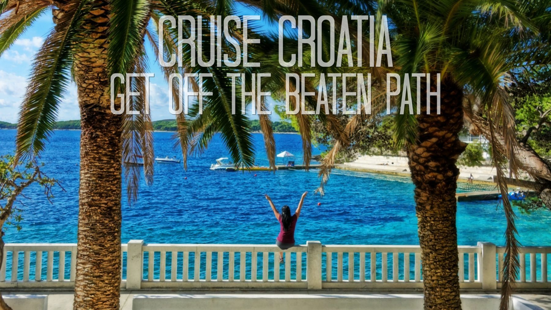 @thebudgetsavvytravelers's cover photo for 'Best Croatia Cruise | Island Hopping with eWaterways'