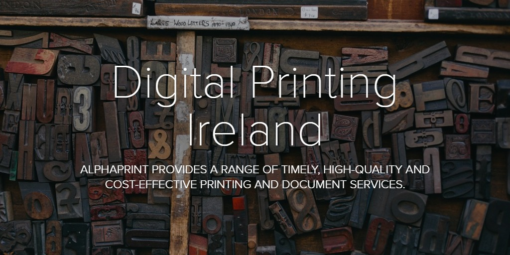 @alphaprintie's cover photo for 'Digital Printing Ireland'