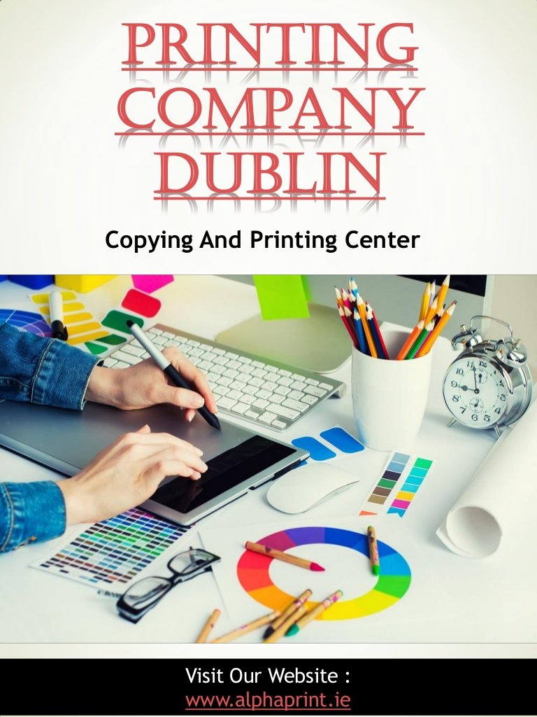 @alphaprintie's cover photo for 'Printing Company Dublin | Call - 01 426 4844  | alphaprint.ie'