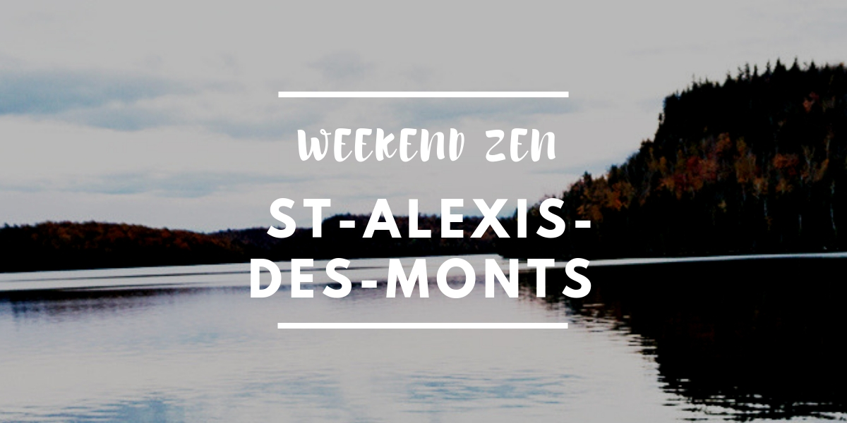 @la_cavaleuse's cover photo for 'Weekend Zen à St-Alexis-des-Monts | Escapade | La Cavaleuse'