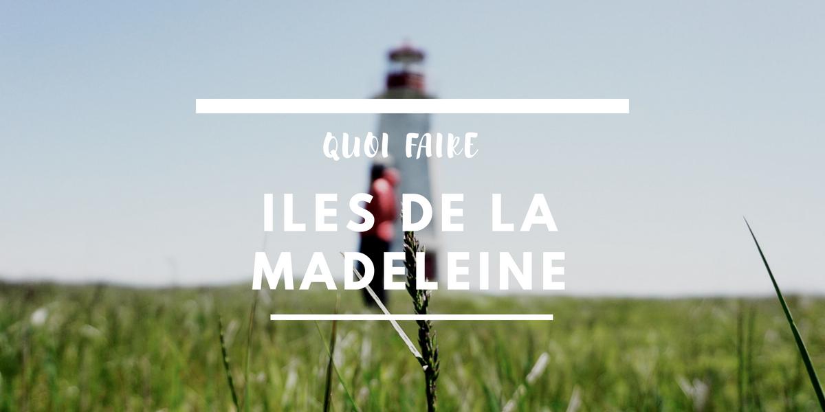 @la_cavaleuse's cover photo for 'Quoi faire aux Îles de la Madeleine | Voyage Québec | La Cavaleuse'