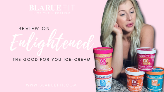 @blaruefit's cover photo for 'ENLIGHTENED ICE CREAM NEW FLAVORS REVIEW'