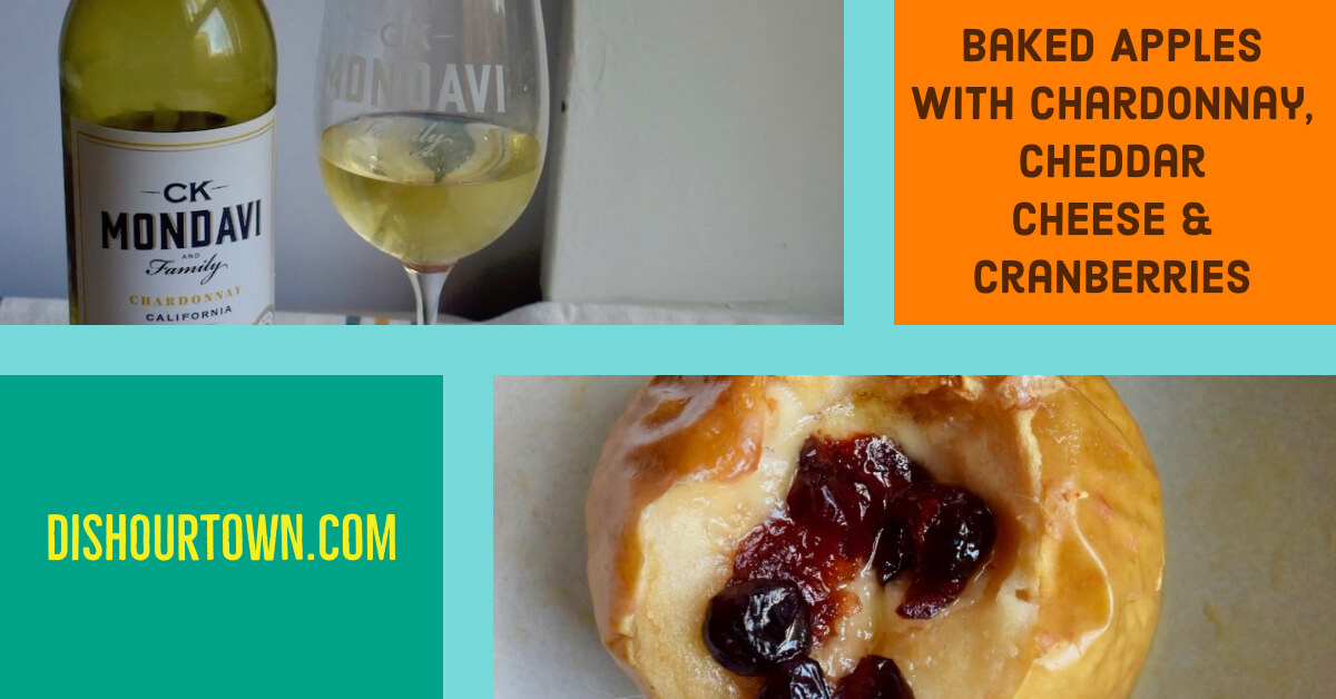 @dishourtown's cover photo for 'Baked Apples with Chardonnay with @ckmondaviwines'
