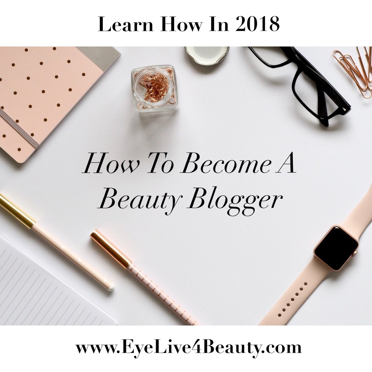 @eyelive4beauty's cover photo for 'How To Become A Beauty Blogger'