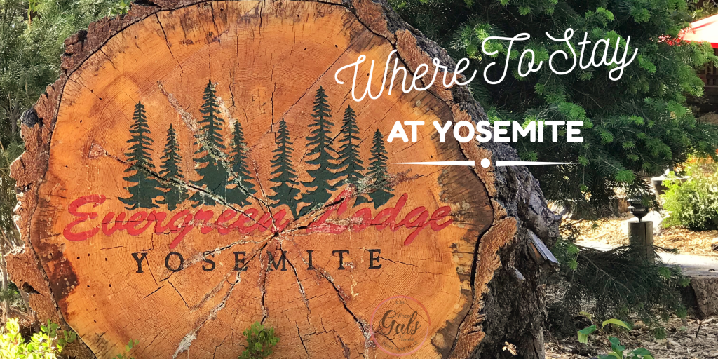 @wheregalswander's cover photo for 'Where to Stay in Yosemite: Evergreen Lodge - Where Gals Wander'