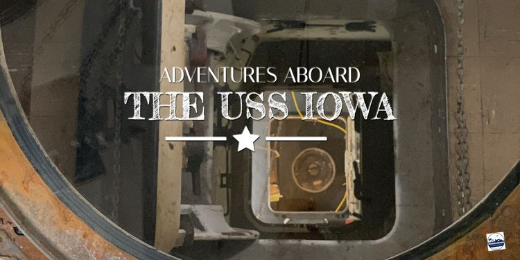 @wheregalswander's cover photo for 'Adventures Aboard the USS Iowa Historic Battleship - Where Gals Wander'
