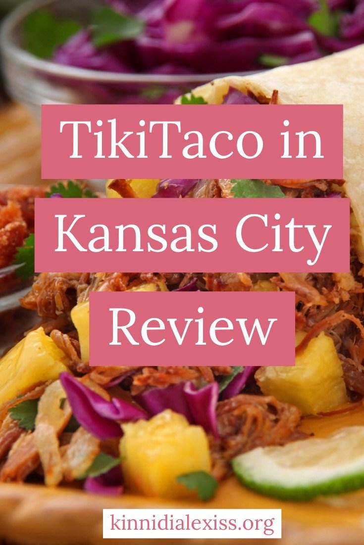 @kinnidialexiss's cover photo for 'TikiTaco in Kansas City Review + OOTD - Kinnidi Alexiss'