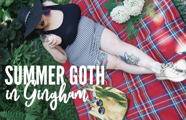 @margotmeanie's cover photo for 'Summer Goth in Gingham | Margot Meanie'