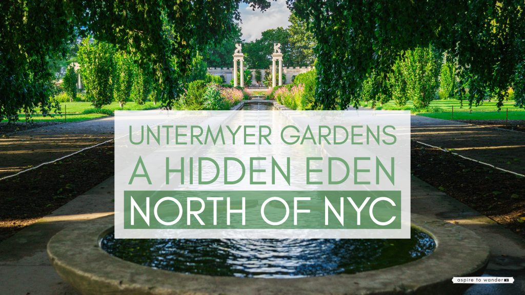 @aspiretowanderblog's cover photo for 'I Love New York: Visit Untermyer Gardens in Yonkers | Aspire to Wander'