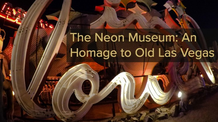 @aspiretowanderblog's cover photo for 'The Neon Museum: An Homage to Old Las Vegas | Aspire to Wander'