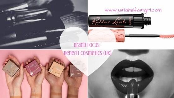 @justabelfastgirl's cover photo for 'Brand Focus: Benefit Cosmetics (UK & Ireland)  - Just a Belfast Girl'