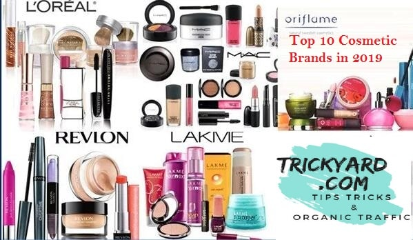 @trickyard's cover photo for 'Top 10 cosmetic Brand in 2019 for skin care and beauty'