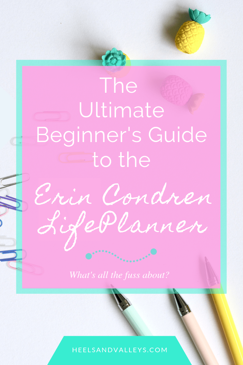 @heelsandvalleys's cover photo for 'The Beginner's Guide to the Erin Condren Life Planner - Heels and Valleys'